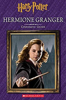 Hermione Granger: Cinematic Guide - Harry Potter (Hardcover)