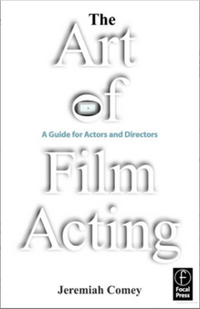 The Art of Film Acting - Jeremiah Comey