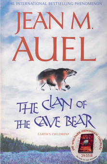 The Clan of The Cave Bear (Earth's Children #1)- Jean M. Auel