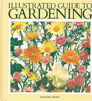 Illustrated Guide To Gardening  (Hard Cover)