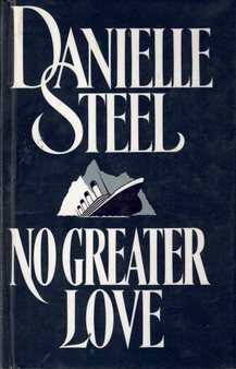 No Greater Love - Danielle Steel (Hardcover)