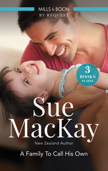 A Family To Call His Own/A Father for Her Baby/The Midwife's Son/You, Me and a Family - Sue Mackay