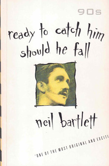 Ready to Catch Him Should He Fall - Neil Bartlett