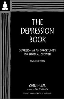 The Depression Book: Depression as an Opportunity for Spiritual Growth - Cheri Huber