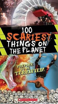 101 Scariest Things on The Planet - Anna Claybourne