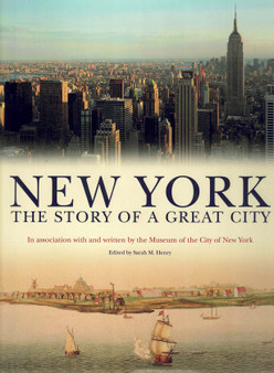 New York: The Story Of A Great City - Sarah M. Henry (Hardcover)