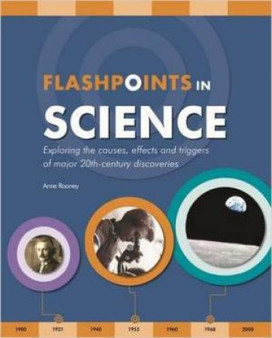 Flashpoints In Science - Anne Rooney (Hardcover)
