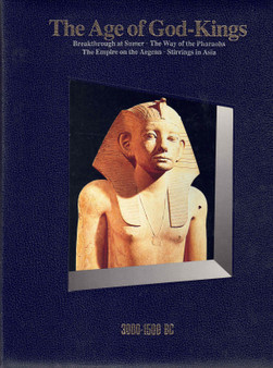 The Age of God-Kings: 3000-1500 BC (Hardcover)