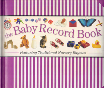 The Baby Record Book: Featuring Traditional Nursery Rhymes (Hardcover)