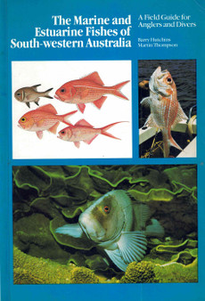 The Marine And Estuarine Fishes Of South-Western Australia - Barry Hutchins, Martin Thompson