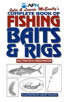 Complete Book Of Fishing: Baits & Rigs - Julie & Lawrie McEnally