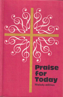 """The Psalms and Hymns Trust and """"Praise for Today"""""""