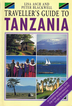Traveller's Guide To Tanzania - Lisa Asch, Peter Blackwell