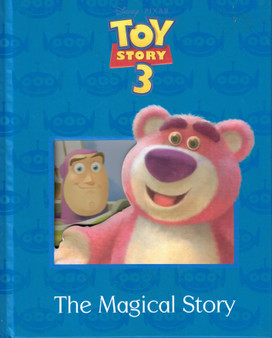 Toy Story 3 : The Magical Story  (Hardcover)