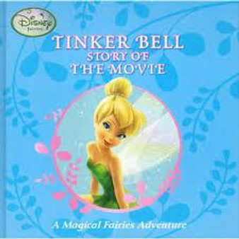 Tinker Bell Story of the Movie   A Magical Fairies Adventure