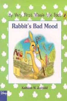 Disney Winnie The Pooh: Rabbit's Bad Mood  Kathleen W. Zoehfeld