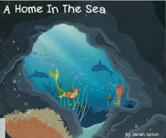 A Home in the Sea - Janah Upton