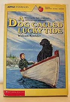 A Dog Called Lucky Tide  William Koehler
