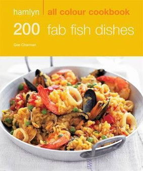 Hamlyn All Colour Cookbook: 200 Fab Fish Dishes  Gee Charman