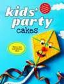 Kid's Party Cakes  Murdoch Books