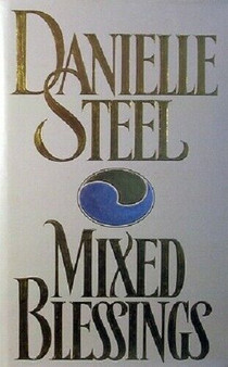 Mixed Blessings - Danielle Steel