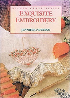 Exquisite Embroidery  - Jennifer Newman