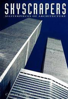 Skyscrapers Masterpieces of Architecture  Charles Sheppard