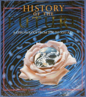 History Of The Future - Peter Lorie and Sidd Murray-Clark (Hardcover)