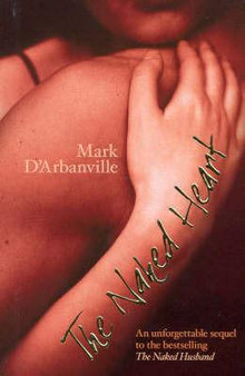 The Naked Heart  Mark D'Aebaniville