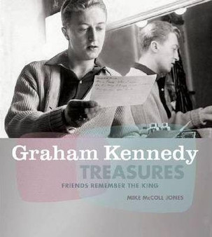 Graham Kennedy Treasures  Mike McColl Jones