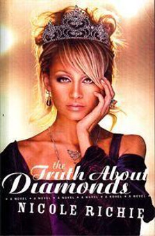 The Truth About Diamonds  Nicole Richie