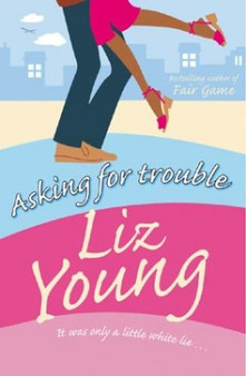 Asking For Trouble  Liz Young