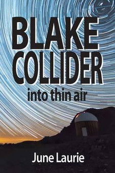 Blake Collider: Into Thin Air  - June Laurie