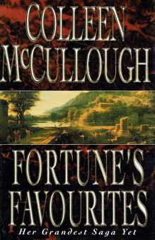 Fortune's Favourites - Colleen McCullough (Hardcover)