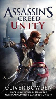 Assassin's Creed - Unity - Oliver Bowden