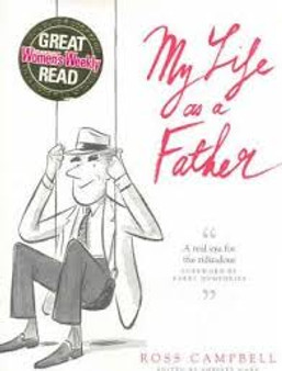 My Life as a Father - Ross Campbell