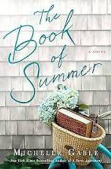 The Book of Summer   Michelle Gable