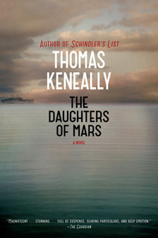 The Daughters of Mars - Thomas Keneally (Hardcover)