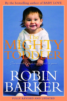 The Mighty Toddler  Robin Barker