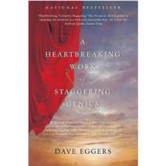 A Heartbreaking Work of Staggering Genius Dave Eggers