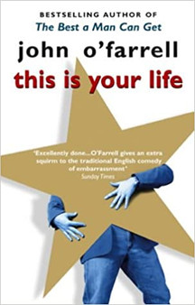 This is your Life  John O'Farrell