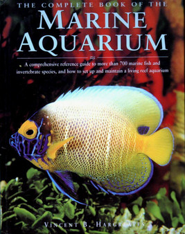 The Complete Book of the Marine Aquarium - Vincent B. Hargreaves (Hardcover)