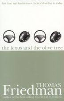 The Lexus and the Olive Tree - Thomas Friedman