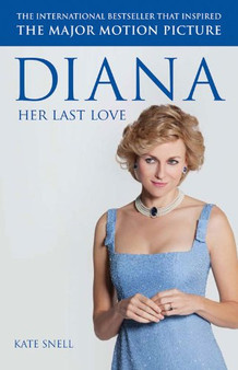 Diana Her Last Love - Kate Snell