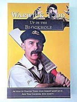 Up in the Blockhole  Warwick Todd