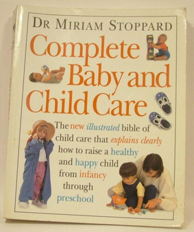 Complete Baby and Child Care  Dr Miriam Stoppard
