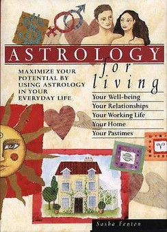 Astrology For Living  Sasha Fenton