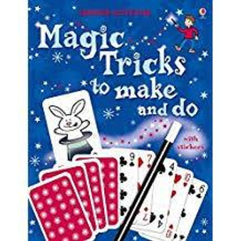 Magic Tricks to Make and Do  Ben Denne, Russell Punter and Andi Good