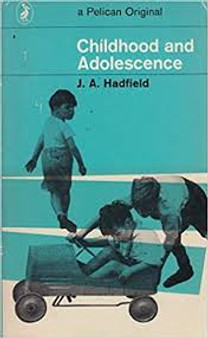 Childhood And Adolescence  J.A.Hadfield