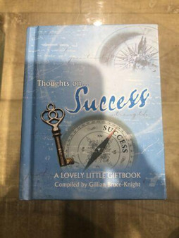 Thoughts on Success  Gillian Bruce-Knight